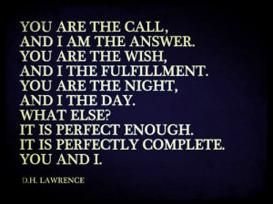 You are the call