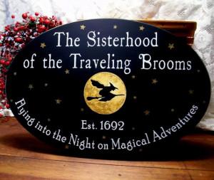Sisterhood of the Traveling Brooms