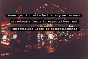 ... Feelings Suck, Living, Wise Words, Wise Time, Dont Get Attached Quotes