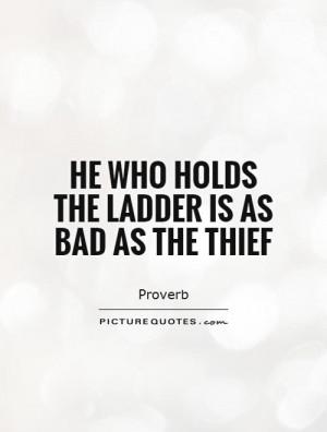 Proverb Quotes Thief Quotes