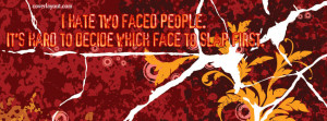 Hate Two Faced People Facebook Cover Layout
