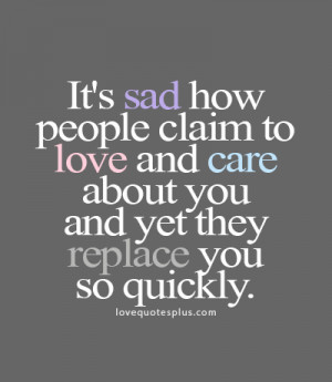 Home » Picture Quotes » Sad » It's sad how people claim to love ...