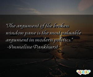 The argument of the broken window pane is the most valuable argument ...