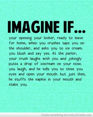 Imagine If Your Crush
