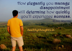 Inspirational Quote By Robin Sharma On Handling Disappointment And ...