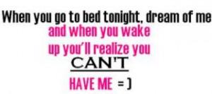 Quote: Dream Of Me