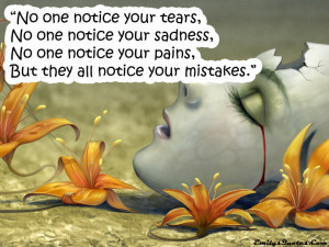 Quotes About Tears And Pain. .Quotes About Living Life With Purpose