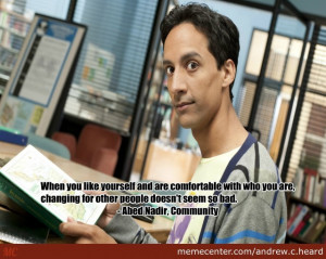 Abed Nadir Quotes