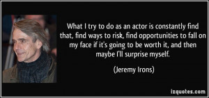 More Jeremy Irons Quotes