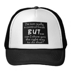 FUNNY INSULTS CONTROL FREAK QUOTES COMMENTS BLACK MESH HAT