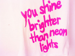 quotes # quote # pink # pretty # text # neon # lights # love # girly ...