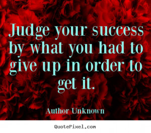 author unknown more success quotes life quotes motivational quotes