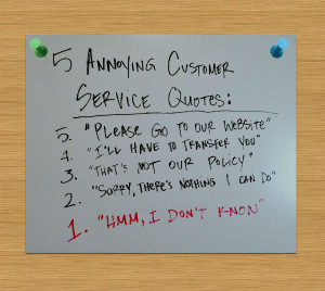 Customer Service Quotes I Hate to Hear.