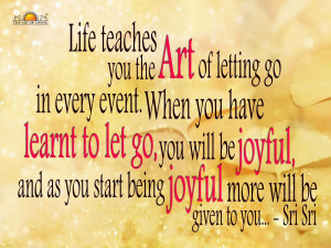 ... of letting go in every event when you have learnt to let go you will