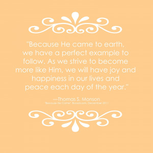 Quotes to Inspire: From President Monson