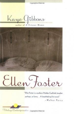 Ellen Foster/Kaye Gibbons
