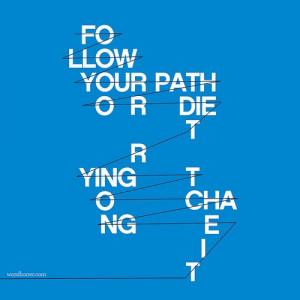 Follow your path #blue