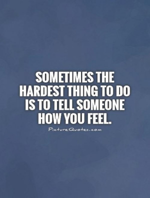 Feelings Quotes Hard Quotes