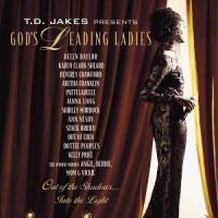 God's Leading Ladies by Bishop T.D. Jakes