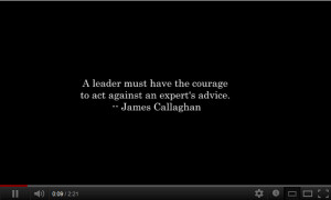... Have the Courage to Against an Expert's Advice ~ Leadership Quote