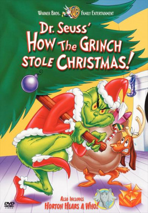 Yes, both versions of the Grinch.
