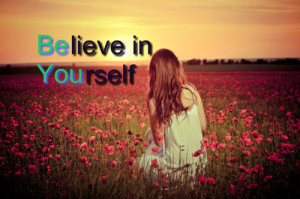 Believe In Yourself | comments