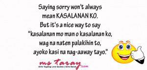 Saying sorry won't always mean KASALANAN KO. But it's a nice ...