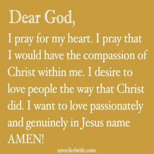 Prayer Of The Day – The Compassion Of Christ --- Dear Lord, I pray ...