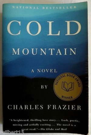 cold mountain by charles frazier essay Available in: paperback winner of the 1997 national book awarda new york times and globe and mail notable book of the yearcharles.
