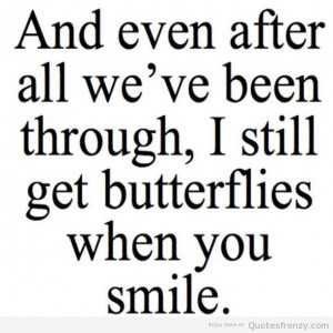 cute sweet butterflies smile boyfriend girlfriend crush Quotes: Smile ...