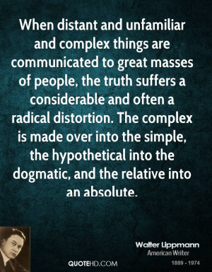 When distant and unfamiliar and complex things are communicated to ...