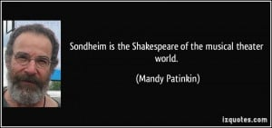 Sondheim is the Shakespeare of the musical theater world. - Mandy ...