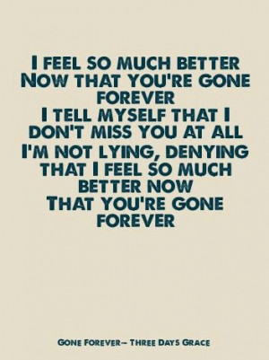 Gone Forever~ Three Days Grace