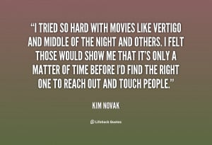 quote-Kim-Novak-i-tried-so-hard-with-movies-like-27304.png