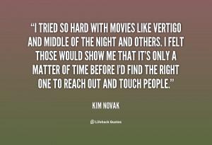 quote-Kim-Novak-i-tried-so-hard-with-movies-like-27304.png