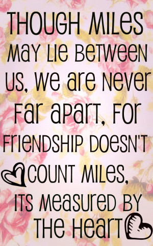 Long Distance Friendship Quote by mattielynngray