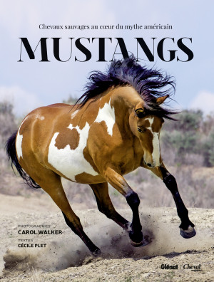 Mustangs: Wild Horses at the Heart of the American Legend is released ...