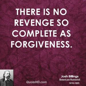 Josh Billings Forgiveness Quotes
