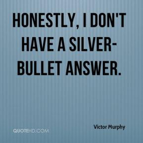 Silver Bullet Quotes. QuotesGram