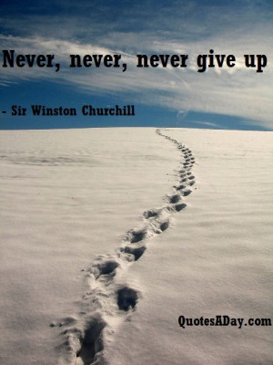 the Day - Never, never... - http://quotesaday.com/famous-quotes/quote ...