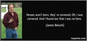 James Belushi Quote