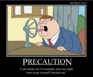 Family Guy's Peter Griffin Motivational Posters and Awesome Quotes