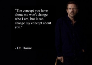 Some Very Wise Words From Dr. House