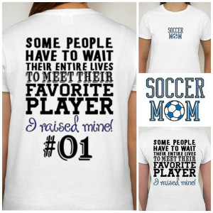 Baseball Mom Shirt Sayings Soccer mom t-shirt proud