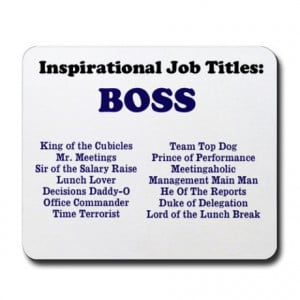 Boss Gifts > Boss Office > Man Boss Funny Job Titles & Names Mousepad