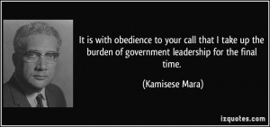 quote-it-is-with-obedience-to-your-call-that-i-take-up-the-burden-of ...