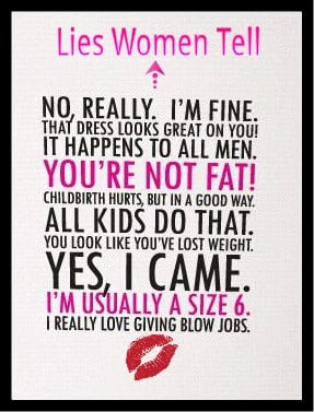 lies quotes | Tumblr: Lying Women, Quotes 3, I M Funny, Funny Qoutes ...