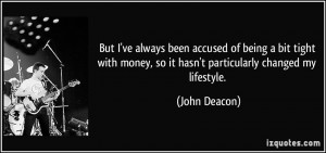 quote-but-i-ve-always-been-accused-of-being-a-bit-tight-with-money-so ...