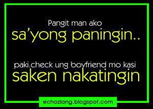 Pangit man ako sa 'yung paningin, pakicheck yung boyfriend mo sa akin ...
