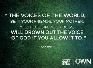 Oprah quote SSS The Voices of the World